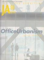 JA50 Office Urbanism オフィス/アーバニズム