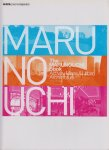 The MARUNOUCHI BOOK Activity,Maps&Urban Architecture マルノウチ本 新建築臨時増刊