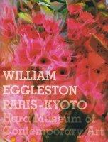 ウィリアム エグルストン:パリ−京都