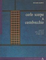Carlo Scarpa & Castelvecchio カルロ・スカルパ