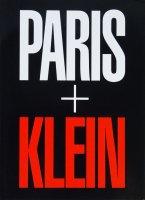 William Klein: Paris + Klein ウィリアム・クライン