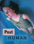 Post Human by Jeffrey Deitch