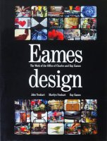 Eames design: the work of the office of Charles and Ray Eames イームズ・デザイン