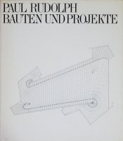 <img class='new_mark_img1' src='https://img.shop-pro.jp/img/new/icons50.gif' style='border:none;display:inline;margin:0px;padding:0px;width:auto;' />Paul Rudolph: Bauten Und projekte ポール・ルドルフ