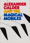 <img class='new_mark_img1' src='https://img.shop-pro.jp/img/new/icons50.gif' style='border:none;display:inline;margin:0px;padding:0px;width:auto;' />Alexander Calder and His Magic Mobiles アレクサンダー・カルダー