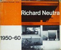 <img class='new_mark_img1' src='https://img.shop-pro.jp/img/new/icons50.gif' style='border:none;display:inline;margin:0px;padding:0px;width:auto;' />Richard Neutra 1950-60 リチャード・ノイトラ作品集