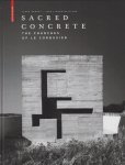 Sacred Concrete: The Churches of Le Corbusier ル・コルビュジエのコンクリートの教会