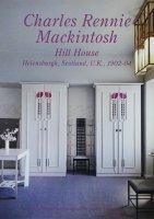 世界現代住宅全集 11 チャールズ・レニー・マッキントッシュ ヒル・ハウス