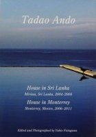 世界現代住宅全集 12 安藤忠雄 スリランカの住宅 モンテレイの住宅