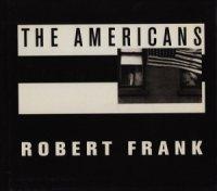 Robert Frank: The Americans ロバート・フランク