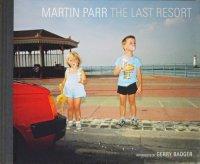 Martin Parr: The Last Resort マーティン・パー