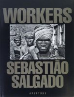 <img class='new_mark_img1' src='https://img.shop-pro.jp/img/new/icons50.gif' style='border:none;display:inline;margin:0px;padding:0px;width:auto;' />Sebastiao Salgado: Workers: An Archaeology of The Industrial Age セバスチャン・サルガド