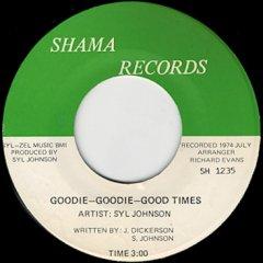Goodie Goodie Good Times / Love Baby