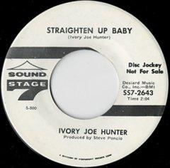 Straighten Up Baby / Baby Me Baby