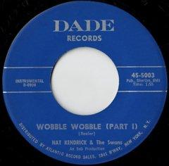 Wobble Wobble (pt.1) / (pt.2)