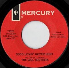 Good Lovin' Never Hurt / Gotta Get A Good Thing Goin'