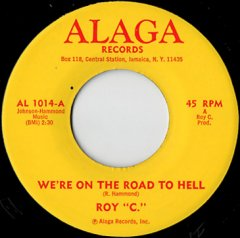 We're On The Road To Hell / Since God Made A Woman
