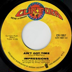 Ain't Got Time / I'm So Proud