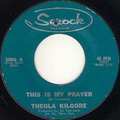 Thie Is My Prayer / As Long As You Need Me