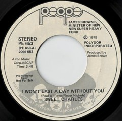 I Won't Last A Day Without You (stereo) / (mono)