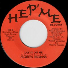 Lay It On Me / I'm Wondering About Your Love