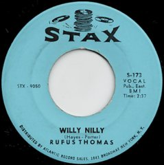 Willy Nilly / Sho' Gonna Mess Him Up