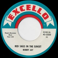 Red Sails In The Sunset / Tell Me Now