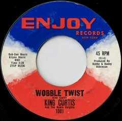 Wobble Twist / Twistin' With The King
