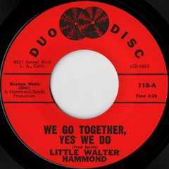 We Go Together, Yes We Do / Let Your Conscience Be Your Guide