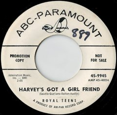 Harvey's Got A Girl Friend / Hangin' Around