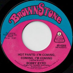 Hot Pants-I'm Coming, Coming, I'm Coming / Hang It Up