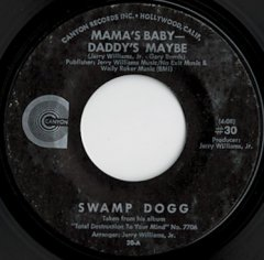 Mama's Baby-Daddy's Maybe / Sal-A-Faster