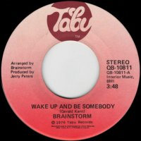 Wake Up And Be Somebody / We Know A Place