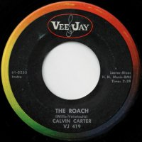 The Roach / What'd I Say