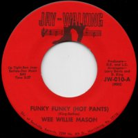 Funky Funky (Hot Pants) / There She Blows
