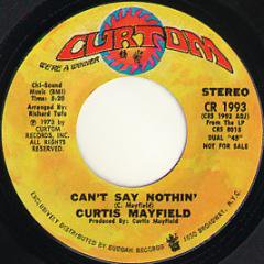 Can't Say Nothin' / (same)