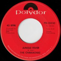 Jungle Fever / Cha Ka Cha