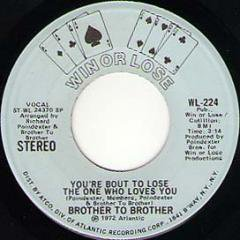 You're Bout To Lose The One Who Loves You (stereo) / (mono)