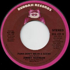 Funk Don't Mean A Scent (stereo) / (mono)