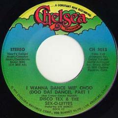I Wanna Dance Wit' Choo (pt.1) / (pt.2)