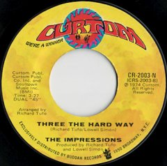 Three The Hard Way / Something's Mighty Mighty Wrong