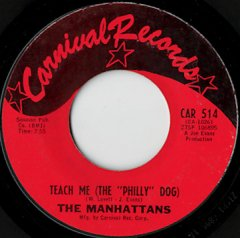 Teach Me (The Philly Dog) / Baby I Need You