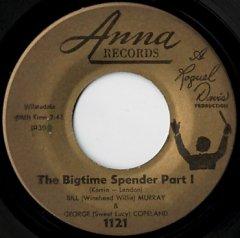 The Bigtime Spender (pt.1) / (pt.2)