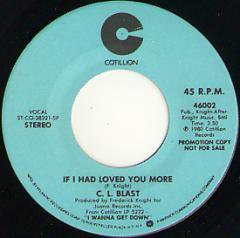 If I Had Loved You More (stereo) / (mono)