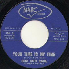 Your Time Is My Time / Your Lovin' Goes A Long Long Way