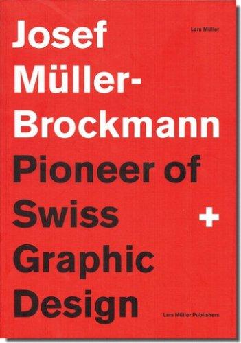 Josef Muller-Brockmann: Pionee...