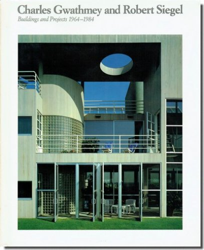 Charles Gwathmey and Robert Siegel: Buildings and projects 1964-1984/チャールズ・グワスミー&ロバート・シーゲル作品集|建築書・建築雑誌の買取販売-古書山翡翠